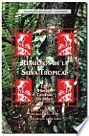 Libro de Remedios De La Selva Tropical