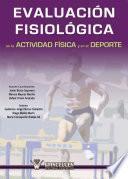 Libro de Evaluación Fisiológica En La Educación Física Y El Deporte