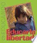 Libro de Educar La Libertad