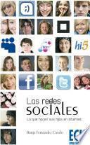 Libro de Las Redes Sociales. Lo Que Hacen Sus Hijos En Internet