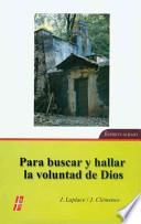 Libro de Para Buscar Y Hallar La Voluntad De Dios / To Seek And Find The Will Of God