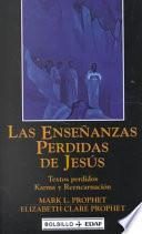 Libro de Las Ensenanzas Perdidas De Jesus