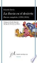 Libro de La Lluvia En El Desierto. Poesía Completa (1995 2016)