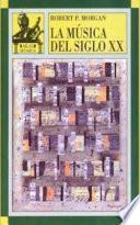 Libro de La Música Del Siglo Xx