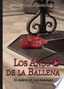 Libro de Los Años De La Ballena