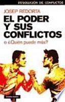 Libro de El Poder Y Sus Conflictos, O, Quién Puede Más?