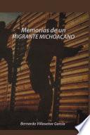 Libro de Memorias De Un Migrante Michoacano