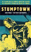 Libro de Stumptown. El Caso De La Chica Que Se Llevó El Champú (pero Se Dejó El Mini)