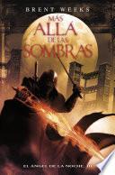 Libro de Más Allá De Las Sombras (el Ángel De La Noche 3)