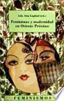 Libro de Feminismo Y Modernidad En Oriente Próximo