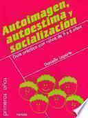 Libro de Autoimagen, Autoestima Y Socialización
