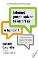 Libro de Internet Puede Salvar Tu Empresa… O Hundirla