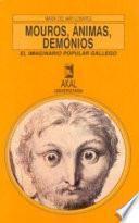 Libro de Mouros, ánimas Y Demonios