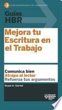 Libro de Guías Hbr: Mejora Tu Escritura En El Trabajo