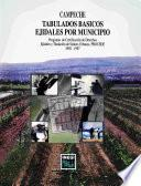 Libro de Campeche. Tabulados Básicos Ejidales Por Municipio. Programa De Certificación De Derechos Ejidales Y Titulación De Solares Urbanos, Procede 1992   1997