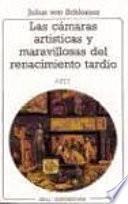 Libro de Las Cámaras Artísticas Y Maravillosas Del Renacimiento Tardío