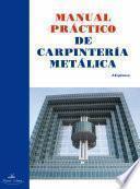 Libro de Manual Práctico De Carpintería Metálica