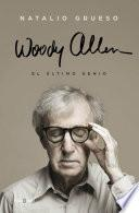 Libro de Woody Allen: El último Genio