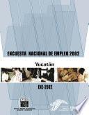 Libro de Encuesta Nacional De Empleo 2002. Yucatán. Ene 2002