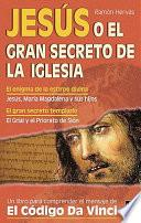 Libro de Jesús, O, El Gran Secreto De La Iglesia