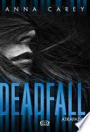 Libro de Deadfall   Atrapada