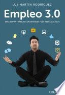 Libro de Empleo 3.0. Encuentra Trabajo Con Internet Y Las Redes Sociales