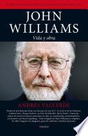 Libro de John Williams. Vida Y Obra