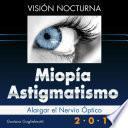 Libro de Miopía Y Astigmatismo   Visión Nocturna