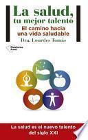 Libro de La Salud, Tu Mejor Talento