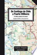 Libro de De Santiago De Chile A Puerto Williams