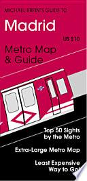 Libro de Michael Brein S Guide To Madrid By The Metro