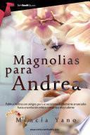 Libro de Magnolias Para Andrea