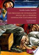 Libro de Los Procesos De IntegraciÓn Social De La Primera GeneraciÓn De Gastarbeiter