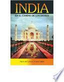 Libro de India En El Camino De Los Dioses