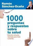 Libro de 1000 Preguntas Y Respuestas Sobre Tu Salud