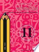 Libro de Cuaderno De Matemáticas No 11. Primaria