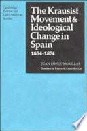 Libro de The Krausist Movement And Ideological Change In Spain, 1854 1874