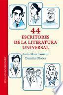 Libro de 44 Escritores De La Literatura Universal