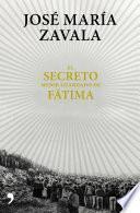 Libro de El Secreto Mejor Guardado De Fátima