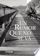 Libro de Un Rumor Que No Se Va