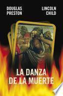 Libro de La Danza De La Muerte (inspector Pendergast 6)