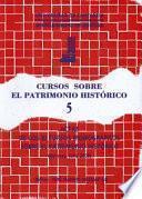 Libro de Cursos Sobre El Patrimonio Histórico 5