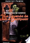 Libro de El Monstruo De Londres. La Leyenda De Jack El Destripador