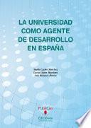 Libro de La Universidad Como Agente De Desarrollo En España