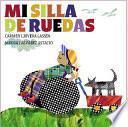 Libro de Mi Silla De Ruedas