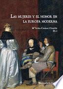 Libro de Las Mujeres Y El Honor En La Europa Moderna