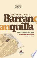 Libro de Había Una Vez En Barranquilla