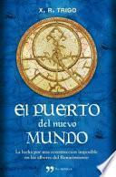 Libro de El Puerto Del Nuevo Mundo