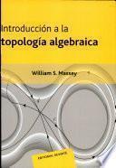 Libro de Introducción A La Topología Algebraica