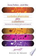 Libro de Cuidados Musicales Para Cuidadores